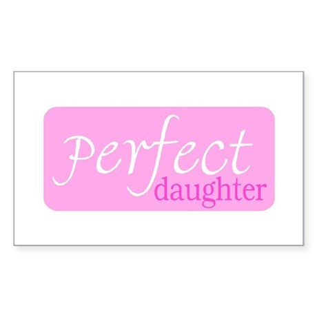 PERFECT DAUGHTER Rectangle Sticker
