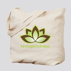 Loving Kindness Tote Bag