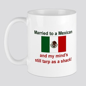 Married To A Mexican Mug