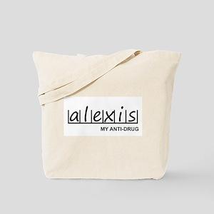 """Alexis Anti Drug"" Tote Bag"
