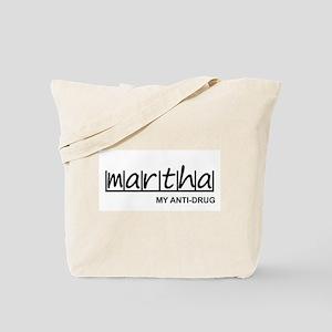 """Martha Anti Drug"" Tote Bag"