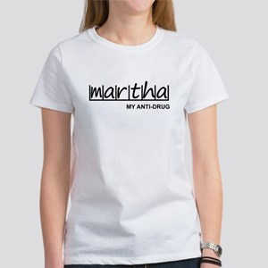 """Martha Anti Drug"" Women's T-Shirt"