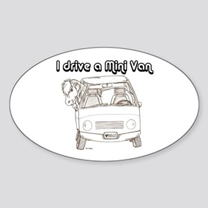 Blk I Drive A Mini Van Oval Sticker