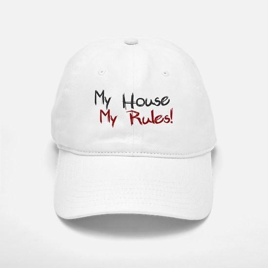 My House My Rules Baseball Baseball Cap