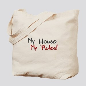 My House My Rules Tote Bag