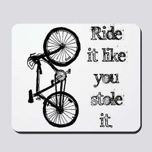 Ride It Mousepad