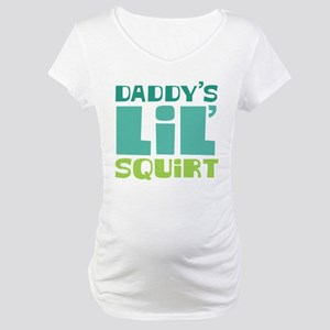 Daddy's Lil' Squirt Maternity T-Shirt