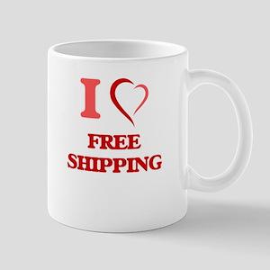 I love Free Shipping Mugs