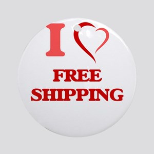 I love Free Shipping Round Ornament