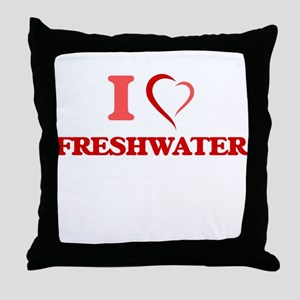 I love Freshwater Throw Pillow