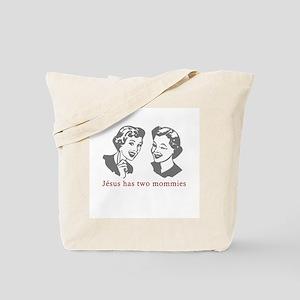 Jésus Has Two Mommies Tote Bag