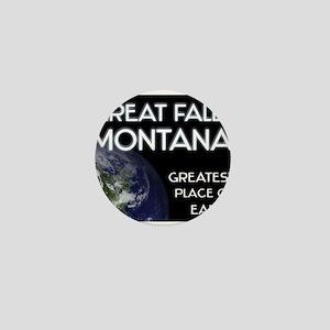 great falls montana - greatest place on earth Mini