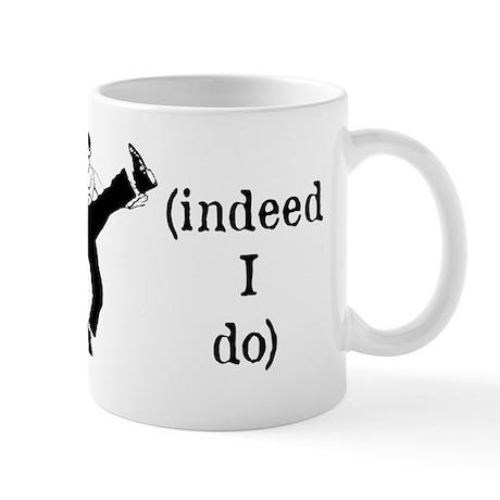 Do I love you? (mug)