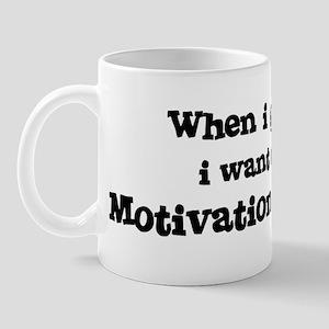 Be A Motivational Speaker Mug