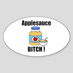Applesauce Bitch Oval Sticker