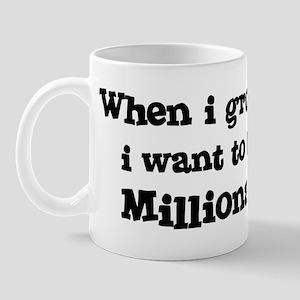 Be A Millionaire Mug