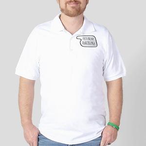 He's from Barcelona Golf Shirt