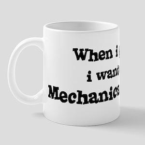 Be A Mechanical Engineer Mug