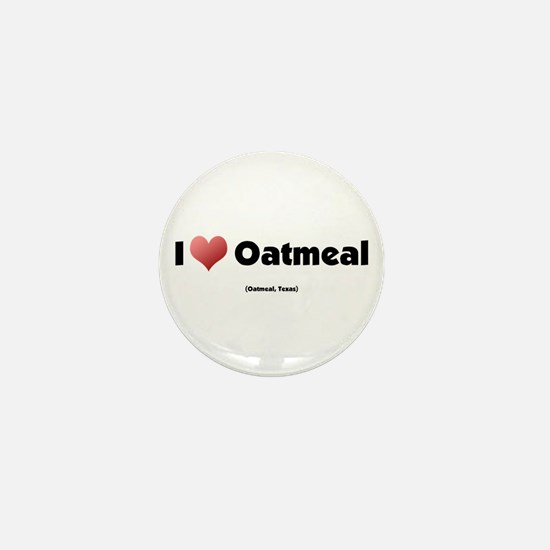 I Love Oatmeal Mini Button