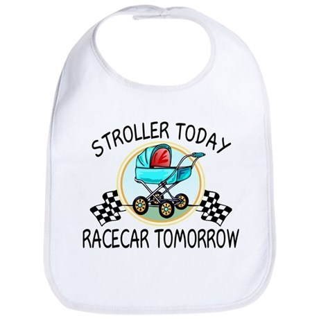 Stroller Today Racecar Tomorrow Bib