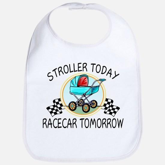 Stroller Today Racecar Tomorrow Bib