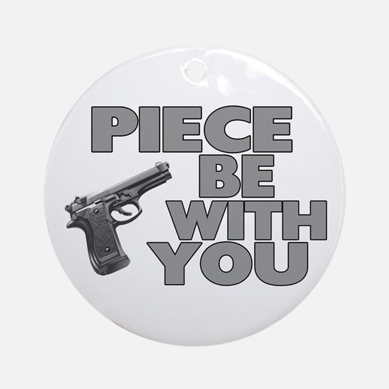 Piece Be With You Ornament (Round)