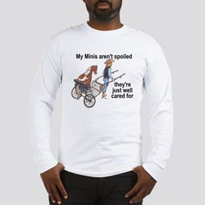 Minis Aren't Spoiled Long Sleeve T-Shirt