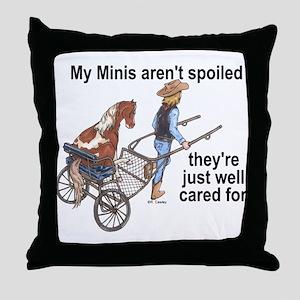 Minis Aren't Spoiled Throw Pillow