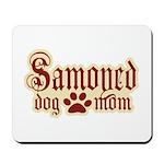Samoyed Mom Mousepad