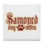 Samoyed Mom Tile Coaster