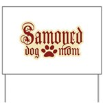 Samoyed Mom Yard Sign