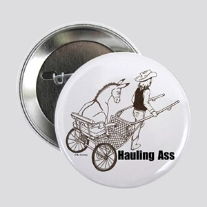 """Hauling A 2.25"""" Button"""