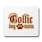 Collie Mom Mousepad