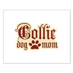 Collie Mom Small Poster