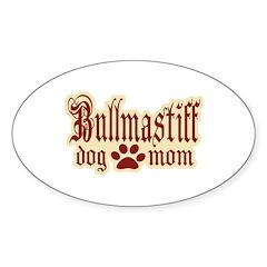 Bullmastiff Mom Sticker (Oval)