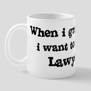 Be A Lawyer Mug