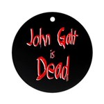John Galt is Dead Ornament (Round)