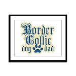 Border Collie Dad Framed Panel Print