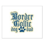 Border Collie Dad Small Poster