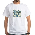 Border Collie Dad White T-Shirt