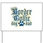 Border Collie Dad Yard Sign