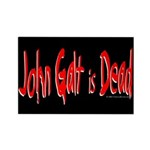John Galt is Dead Rectangle Magnet