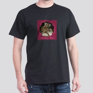 Old Dogs Rule-Hurr Dark T-Shirt
