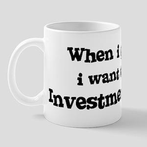 Be An Investment Banker Mug