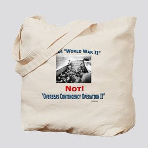 """""""WWII Not OCOII"""" Tote Bag"""