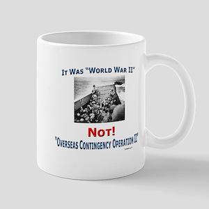 """WWII Not OCOII"" Mug"