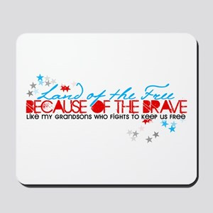 Land of the Free: Grandsons Mousepad