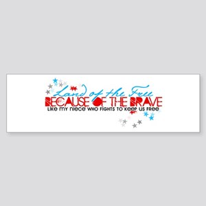 Land of the free: Niece Bumper Sticker