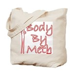 Body By Meth Tote Bag