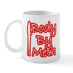 Body By Meth Mug